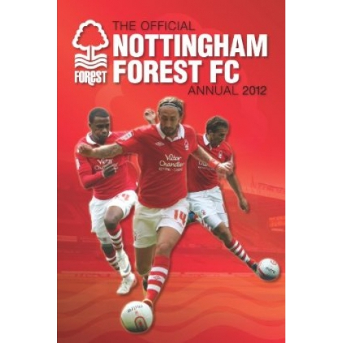 Nottingham Forest Football Annual 2012 Fc Official Calendar
