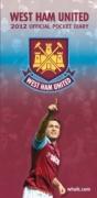 West Ham United Pocket Diary 2012 Fc Football Official Calendar